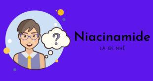 Niacinamide là gì?