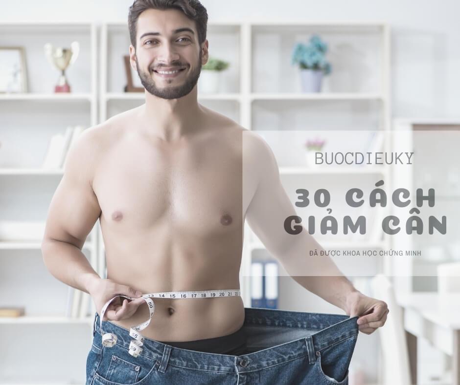 30 cách giảm cân dễ dàng tự nhiên