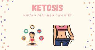 Ketosis là gì, những lợi ích bạn cần biết về ketosis