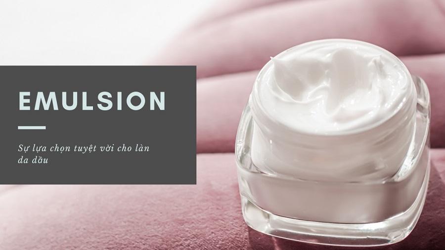 Emulsion là gì? công dụng và cách dùng