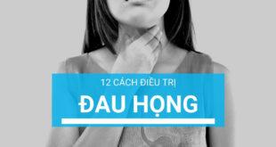 12 cách điều trị đau họng tại nhà