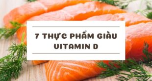 7 thực phẩm giàu Vitamin D bạn nên biết