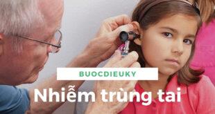 Nhiễm trùng tai: Nguyên nhân, triệu chứng và chẩn đoán
