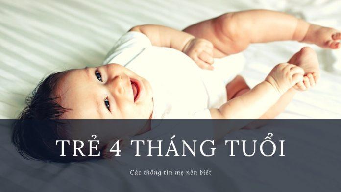 Cách chăm sóc trẻ 4 tháng tuổi